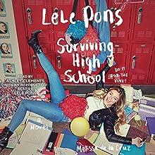 Surviving High School: A Novel | Livre audio Auteur(s) : Lele Pons, Melissa de la Cruz Narrateur(s) : Ashley Clements, Lele Pons - introduction