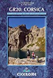 The GR20 Corsica: The High Level Route (Cicerone Walking Guides) (Cicerone Guides)