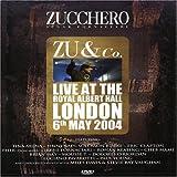 ZUCCHERO - ZU & CO. LIVE AT THE ROYAL ALBERT HALL