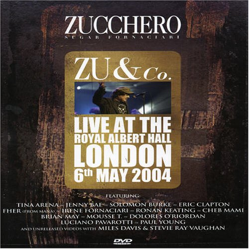 Zucchero: Zu and Co. - Live at the Royal Albert Hall by Fontana Universal