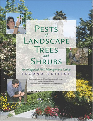 Pests of Landscape Trees and Shrubs: An Integrated Pest Management Guide