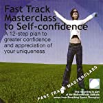 Fast Track Masterclass to Self Confidence | Annie Lawler