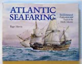 Atlantic Seafaring, Roger Morriss, 0877423377