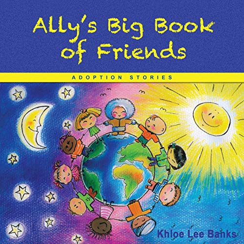 Ally's Big Book of Friends: Adoption Stories]()