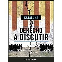 Derecho a discutir (Spanish Edition)