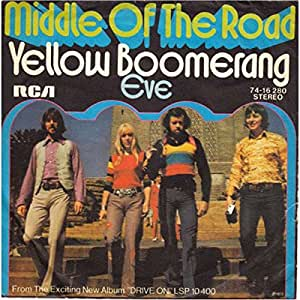 Middle Of The Road - Yellow Boomerang - RCA Victor - 74-16 280, RCA - 74-16280