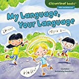 My Language, Your Language (Cloverleaf Books - Alike and Different)