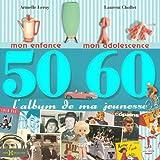L'album de ma jeunesse 50-60