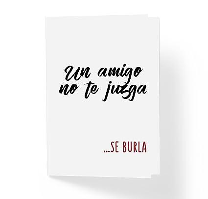 Un amigo no te juzga, se burla. Tarjeta de amistad en español ...
