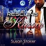Rescuing Kassie: Delta Force Heroes, Book 5 | Susan Stoker