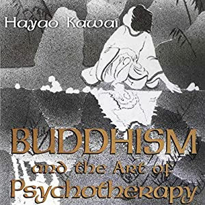 Buddhism and the Art of Psychotherapy Audiobook