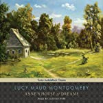Anne's House of Dreams: Anne of Green Gables Series #5 | Lucy Maud Montgomery