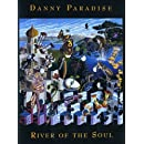 Danny Paradise - River of the Soul