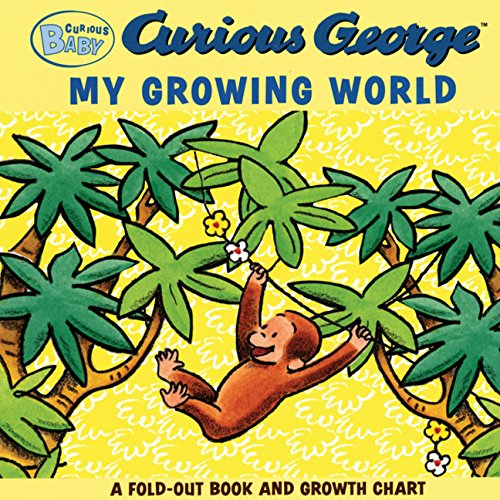 Curious Baby My Growing World (Curious George Fold-Out Board Book and Growth Chart) (Curious Baby Curious ()