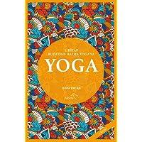 Yoga: 2. Kitap - Buda'dan Hatha Yoga'ya