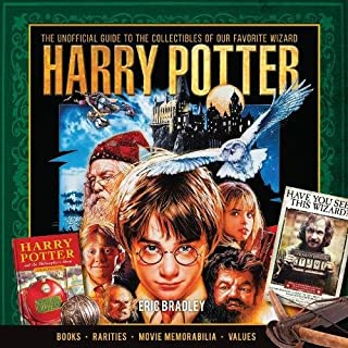 Book Cover: Harry Potter - The Unofficial Guide to the Collectibles of Our Favorite Wizard