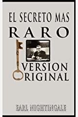 El Secreto Mas Raro (The Strangest Secret) (Spanish Edition) Paperback