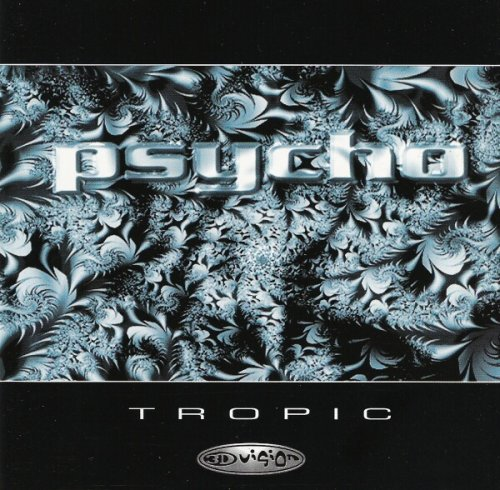 Psycho Tropic -