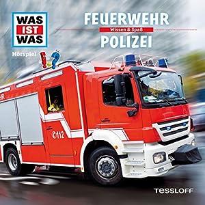 Feuerwehr / Polizei (Was ist Was 19) Hörspiel