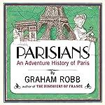 Parisians | Graham Robb