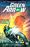 Green Arrow Vol. 4: The Rise of Star City (Rebirth) (Green Arrow: DC Universe Rebirth)