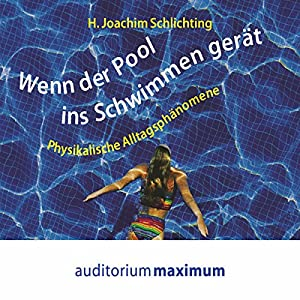 Wenn der Pool ins Schwimmen gerät Hörbuch