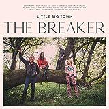 The Breaker (CD) ~ Little Big Town Cover Art