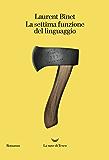 La settima funzione del linguaggio