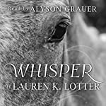 Whisper | Lauren K. Lotter