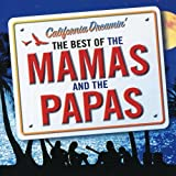 California Dreamin: Best of the Mamas & The Papas by MAMAS & THE PAPAS (2006-08-14)