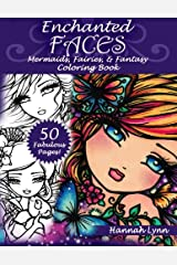 Enchanted Faces: Mermaids, Fairies & Fantasy Coloring Book Paperback