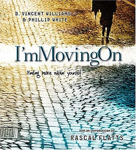 I'm Movin' on: Finding Peace With Yourself