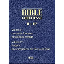 BIBLE CHRETIENNE II -2VOLS