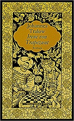 Irene of Trapezunt by Johannes Tralow | amazon.com