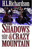 The Shadows of Crazy Mountain, H. L. Richardson, 0849938562