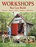 Workshops You Can Build, David Stiles and Jeanie Stiles, 1554070295