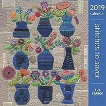 Stitches to Savor 2019 Wall Calendar - no patterns