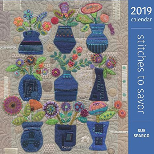 Stitches to Savor 2019 Calendar