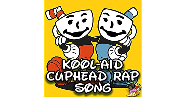 Kool-Aid (Cuphead Rap Song) [feat  Defmatch] [Explicit] by