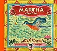 Martha était là par  Atak
