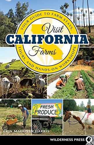 - Visit California Farms: Your Guide to Farm Stays, Tours, and Hands-On Workshops