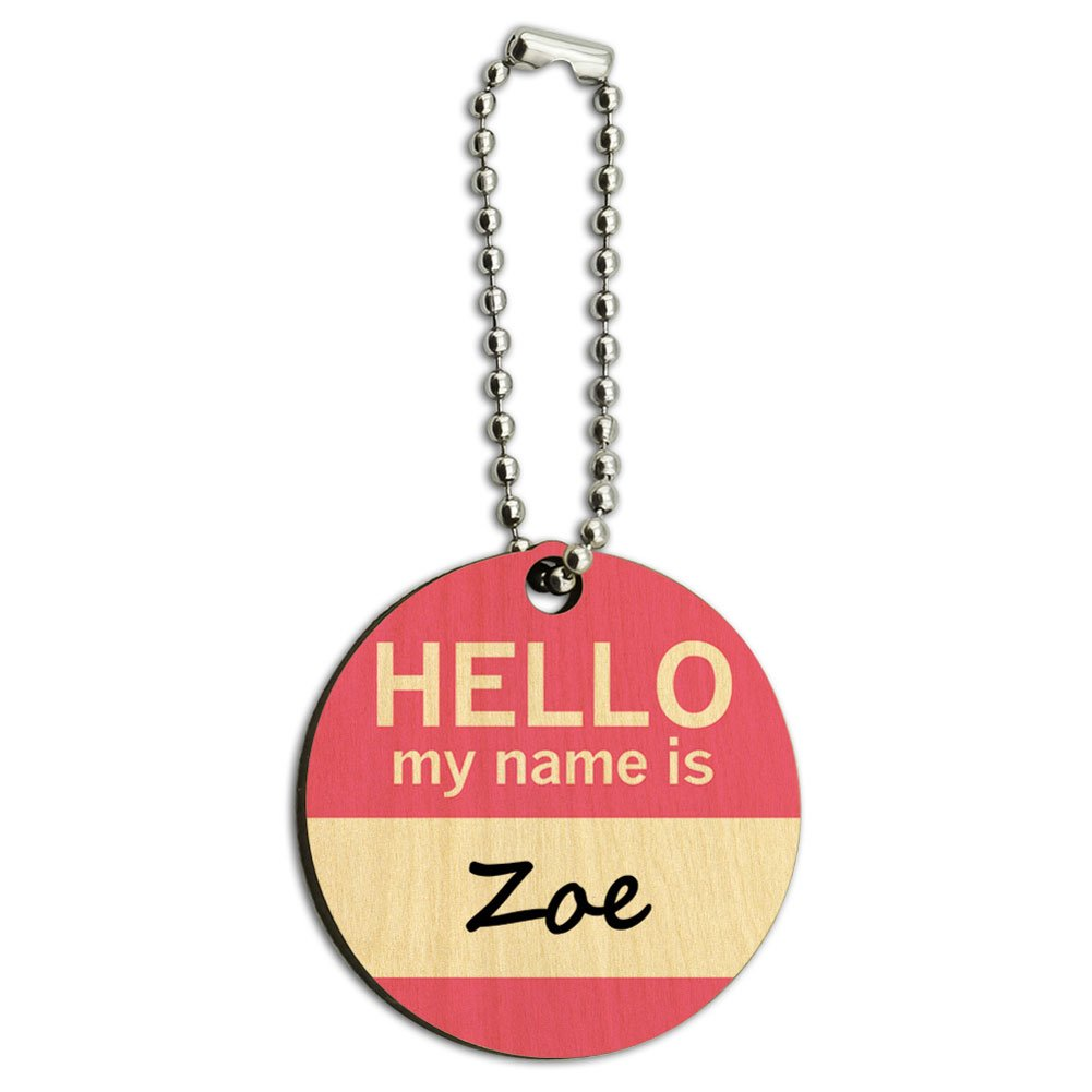 Zoe Hello My Name Is Wood Wooden Round Key Chain