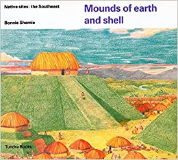 Elite Torrent Descargar Mounds Of Earth And Shell: The Southeast Epub Ingles