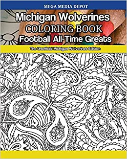Amazon.com: Michigan Wolverines Football All-Time Greats Coloring ...