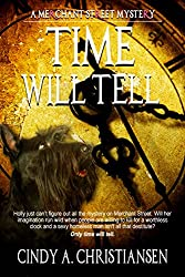 Time Will Tell (A Merchant Street Mystery, Book 1)