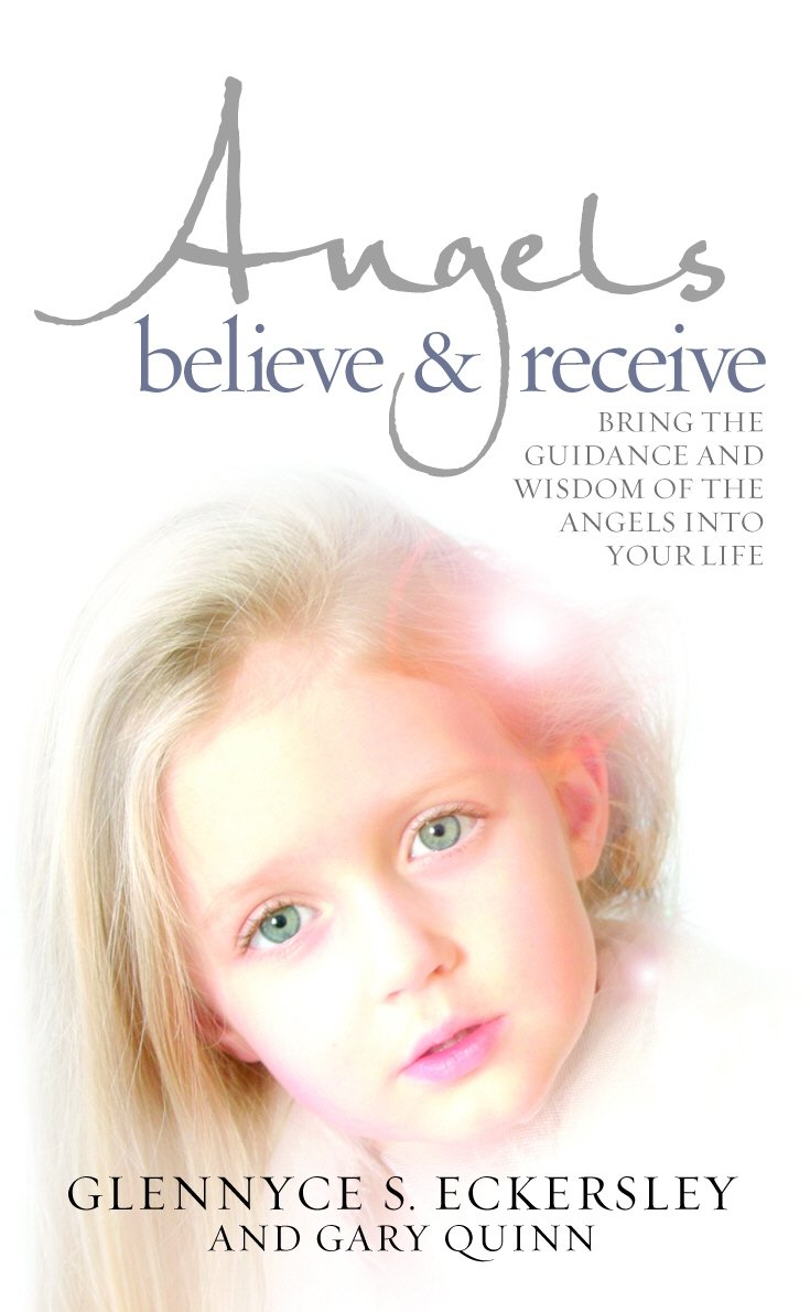 Read Online Angels Believe & Receive: Bring the Guidance and Wisdom of Angels Into Your Life pdf