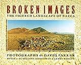Broken Images: The Figured Landscape of Nazca
