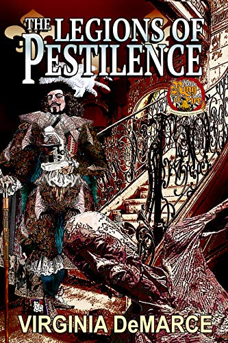The Legions of Pestilence (Ring of Fire Press Book 4)
