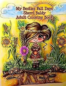 My Besties Fall Days Sherri Baldy Adult Coloring Book