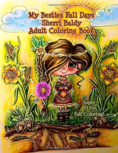 My Besties Fall Days Sherri Baldy Adult Coloring Book